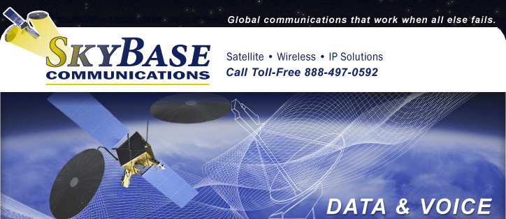 SkyBase Communications: Global communications that work when all else fails.